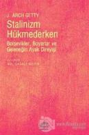 Stalinizm Hükmederken