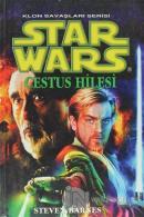Cestus Hilesi - Star Wars Klon Savaşları Serisi