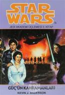 Güç'ün Kahramanları - Star Wars Jedi Akademisi Üçlemesi 3