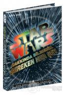 Star Wars: Hakkında Bilmeniz Gereken Her Şey (Ciltli)