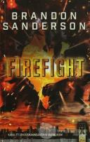 Steelheart 2 : Firefight