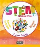 STEM Program Kitabı: Aşılamayan Nehir ve Duvarımda Var Bir Delik - İlkokul 2. 3. ve 4. Sınıflar İçin