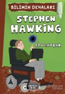 Stephen Hawking - Bilimin Dehaları