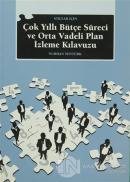 STK'lar İçin Çok Yıllı Bütçe Süreci ve Orta Vadeli Plan İzleme Kılavuzu