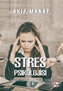 Stres Psikolojisi - Varoluşsal Bilgelik Serisi 10