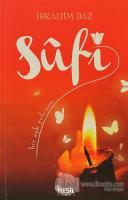 Sufi: Bir Aşk Yolcusu