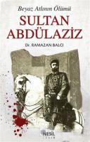 Sultan Abdülaziz Beyaz Atlının Ölümü