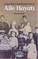 Sultan İkinci Abdülhamid Han'ın Aile Hayatı