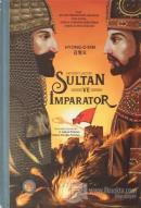 Sultan ve İmparator (Ciltli)