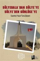Sülyebala'dan Sülye'ye Sülye'den Günlüceye