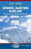 Sümbül Dağı'nın Karları - 1946 Yılında Bir Hakkari Seyahati