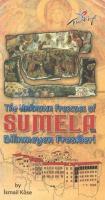 Sumela Manastırının Bilinmeyen Freskleri
