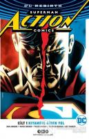Superman Action Comics Cilt 1: Kıyamete Giden Yol (Rebirth)