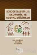Sürdürülebilirlik: Ekonomik ve Sosyal Eğilimler