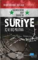 Bağımsızlıktan Arap Baharı'na Suriye: İç ve Dış Politika