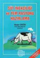 Süt İnekçiliği ve Yem Rasyonu Hazırlama