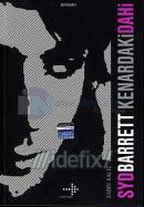 Syd Barrett : Kenardaki Dahi