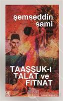 Taaşşuk-ı Talat ve Fitnat (Sadeleştirilmiş Metin)