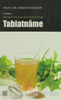 Tabiatname / Tutmacı