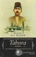 Tabsıra - Akif Paşa'nın Gurur ve İsyan Çığlığı