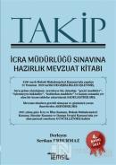 Takip İcra Müdürlüğü Sınavına Hazırlık Mevzuat Kitabı