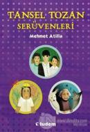 Tansel Tozan Serüvenleri (3 Kitap Takım)