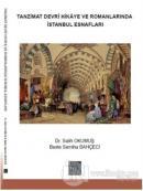 Tanzimat Devri Hikaye ve Romanlarında İstanbul Esnafları