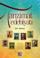 Tanzimat Edebiyatı (Şiir - Roman)