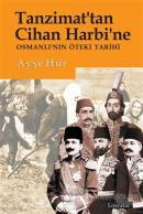 Tanzimat'tan Cihan Harbi'ne