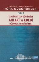 Tanzimat'tan Günümüze Türk Düşünürleri Cilt: 5 (Ciltli)