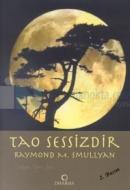 Tao Sessizdir