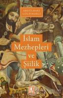 Tarih Boyunca İslam Mezhepleri ve Şiilik
