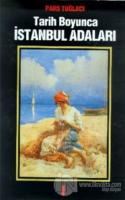 Tarih Boyunca İstanbul Adaları Cilt 2 (Ciltli)
