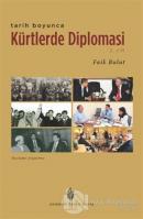 Tarih Boyunca Kürtlerde Diplomasi - 2.Cilt