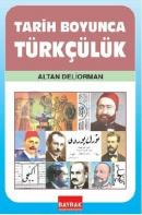 Tarih Boyunca Türkçülük