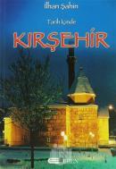 Tarih İçinde Kırşehir