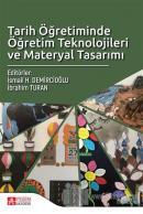 Tarih Öğretiminde Öğretim Teknolojileri ve Materyal Tasarımı