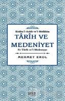 Tarih ve Medeniyet: Kitabu'I-Acaib ve'I-Mefahim et-Tarih ve'I-Medeniyye