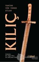Tarihe Yön Veren Silah: Kılıç