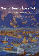 Tarihi Deniz İpek Yolu