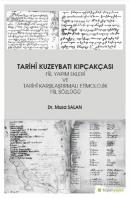 Tarihi Kuzeybatı Kıpçakçası Fiil Yapım Ekleri ve Tarihi Karşılaştırmalı Etimolojik Fiil Sözlüğü
