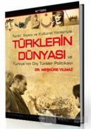 Tarihi, Siyasi ve Kültürel YönleriyleTürklerin Dünyası ve Türkiye'nin Dış Türkler Politikası