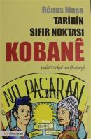 Tarihin Sıfır Noktası Kobane