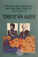 Tarihin Tekerrürü ve Türkiye'nin Kaderi