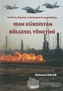 Tarihsel, Siyasal ve Hukuksal Perspektifiyle Irak Kürdistan Bölgesel Yönetimi