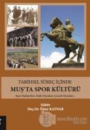 Tarihsel Süreç İçinde Muş'ta Spor Kültürü