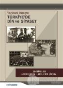 Tarihsel Süreçte Türkiye'de Din ve Siyaset