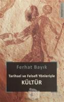 Tarihsel ve Felsefi Yönleriyle Kültür