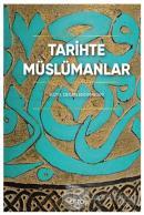 Tarihte Müslümanlar (Ciltli)