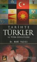 Tarihte Türkler ve Türk Devletleri